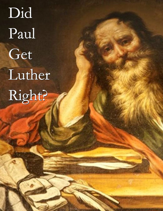 Did Paul Get Luther Right?