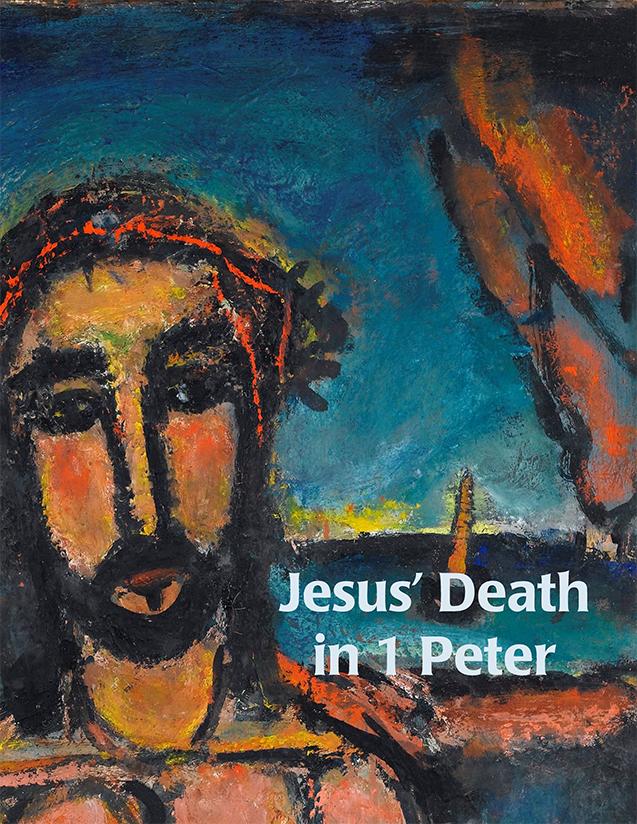 Jesus' Death in 1 Peter