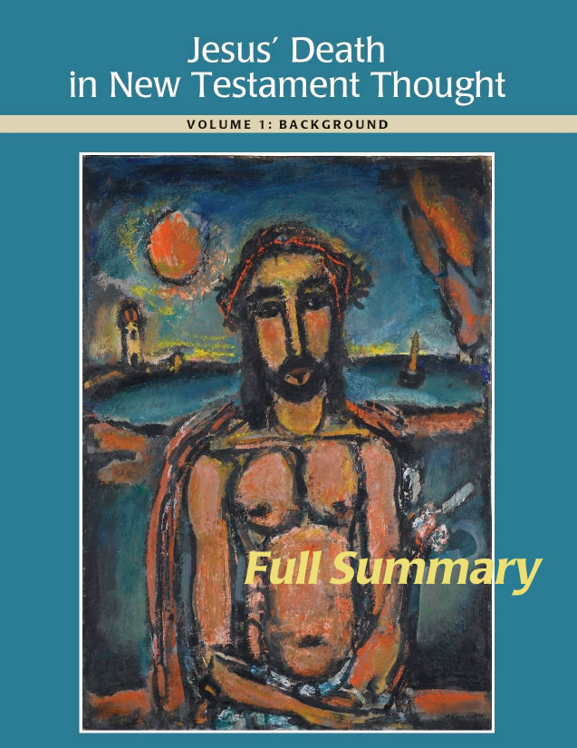 Jesus' Death in New Testament Thought Full Summary