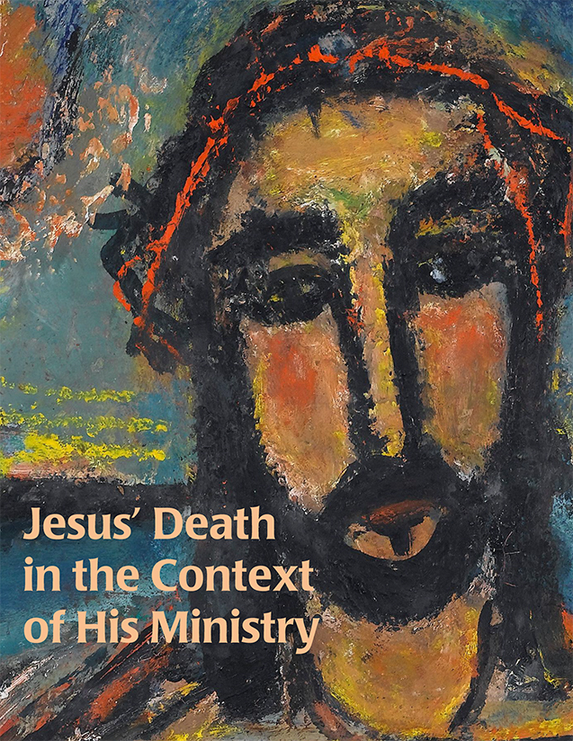 Jesus' Death in the Context of His Ministry