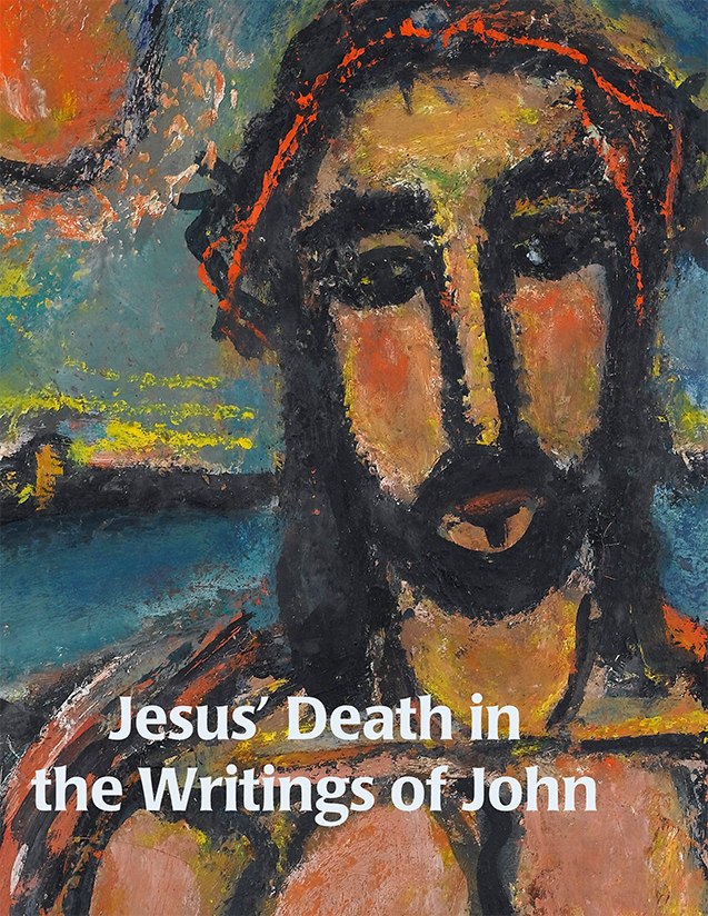 Jesus' Death in the Writings of John