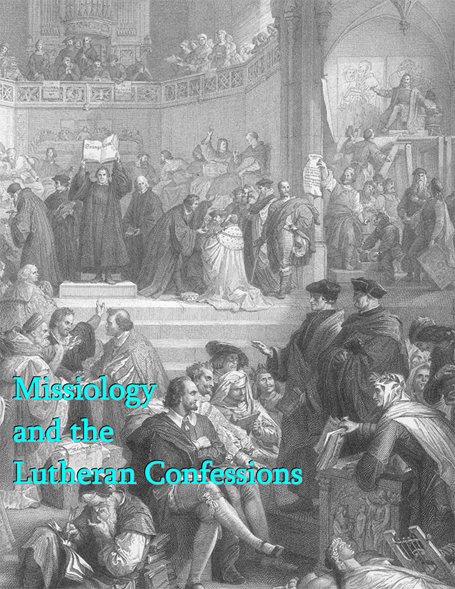 Missiology and the Lutheran Confessions
