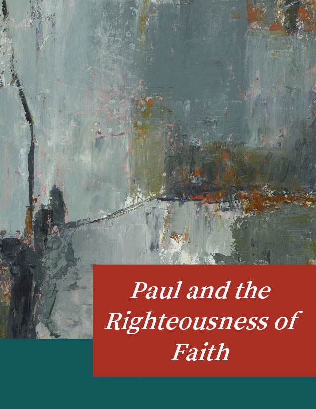Paul and the Righteousness of Faith