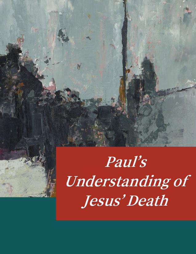 Paul's Understanding of Jesus' Death