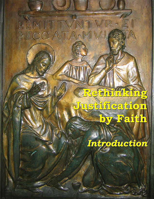 Rethinking Justification by Faith: Introduction